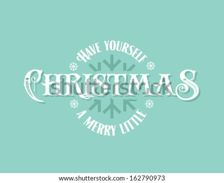 Merry Little Christmas - stock vector