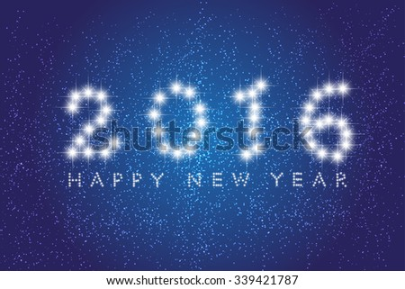 Message text happy new year 2016. Creative stylish design. Vibrant white numbers. Winter season (December, january). Decorations glamour party. Blur soft effect glare. Glow starry sky in dusk calendar - stock vector