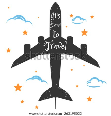 Messy hand drawn travel poster. Plane with inspirational quote card. Inspirational vector typography. - stock vector