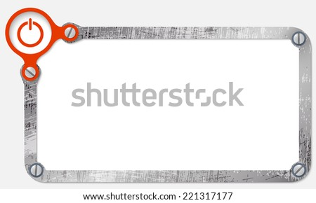 metal frame for text with screws and power button - stock vector