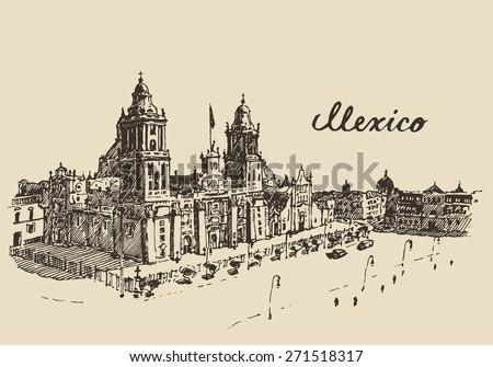 Mexico City Metropolitan Cathedral, vintage engraved vector illustration, hand drawn, sketch. - stock vector