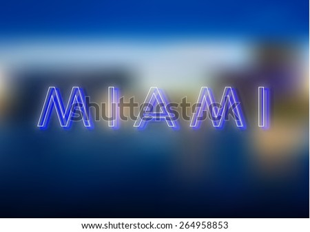 Miami neon sign. Miami neon sign, design for your business. Bright attracts the attention of a luminous sign saying - Miami. Glowing Miami. EPS10 vector image. - stock vector