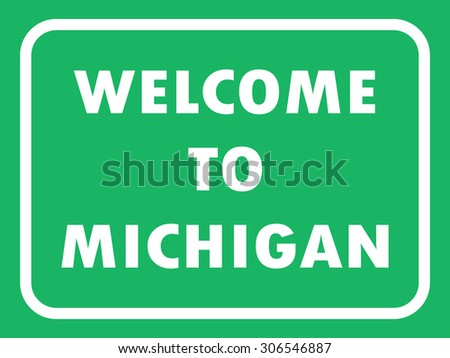 Michigan state road sign background. Vector illustration EPS8 - stock vector