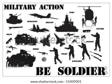 Military Action.Be Soldier. - stock vector