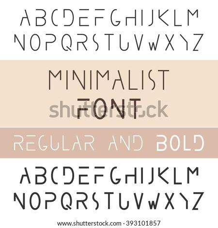 Minimalist Font Bold And Regular. Minimalism Style Sans Serif Typeface Set. Trendy Mono Line Latin Alphabet. Uppercase. Vector - stock vector