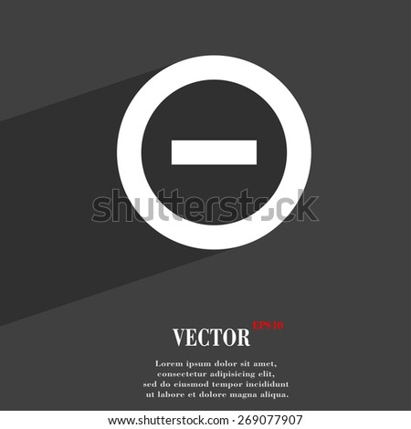 Minus, Negative, zoom, stop  icon symbol Flat modern web design with long shadow and space for your text. Vector illustration - stock vector