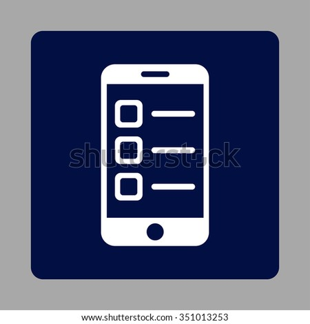 Mobile List vector icon. Style is flat rounded square button, white and dark blue colors, silver background. - stock vector