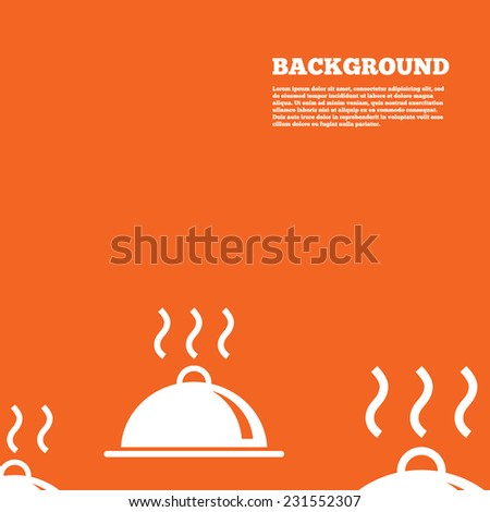 Modern design background. Food platter serving sign icon. Table setting in restaurant symbol. Hot warm meal. Orange poster with white signs. Vector - stock vector