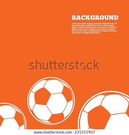 Modern design background. Football ball sign icon. Soccer Sport symbol. Orange poster with white signs. Vector - stock vector