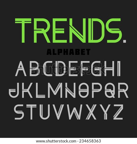 Modern font Trends, alphabet. Vector. - stock vector