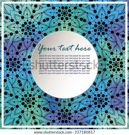 Modern invitation card. Template frame design for card. Elegant  colorful blurred background with lace ornament and place for text. Floral elements, ornate background. Vector illustration. - stock vector