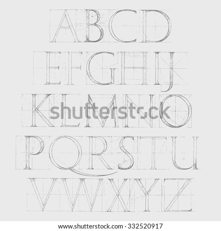 Modern Roman Classic Alphabet with a Method of Geometrical Construction for Large Letters. Font Latin Greece Antique. Hand drawn construction sketch of ABC letters in old fashion vintage style.  - stock vector
