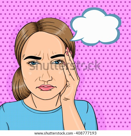 Modern stressed woman face with thought cloud for message in pop art comic style. Headache woman, sick or tired woman thinking. - stock vector