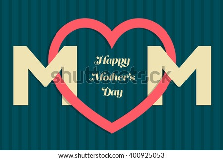 MOM Happy Mothers day card with pink heart over dark background, vector background - stock vector