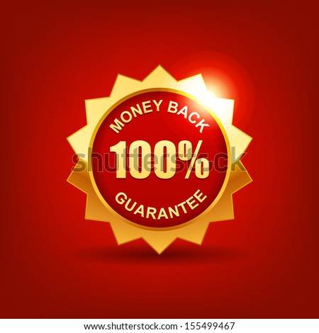 Money Back Guaranteed Label with Gold Badge Sign - stock vector