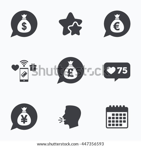 Money bag icons. Dollar, Euro, Pound and Yen speech bubbles symbols. USD, EUR, GBP and JPY currency signs. Flat talking head, calendar icons. Stars, like counter icons. Vector - stock vector