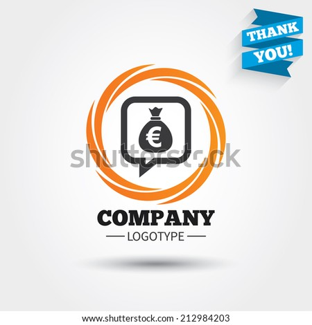 Money bag sign icon. Euro EUR currency speech bubble symbol. Business abstract circle logo. Logotype with Thank you ribbon. Vector - stock vector