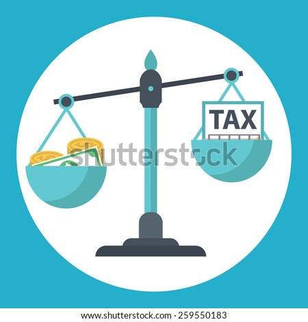 Money balancing with TAX on scales. TAX burden.  - stock vector