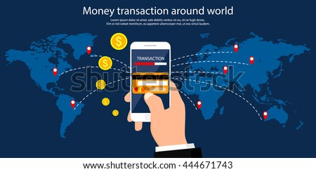 Money transaction around world, business, mobile banking and mobile payment. Vector illustration. - stock vector