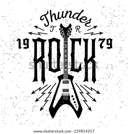"monochrome hipster vintage label , badge , flayer  "" thunder rock "" for poster or t-shirt print with electric guitar, lightning - stock vector"