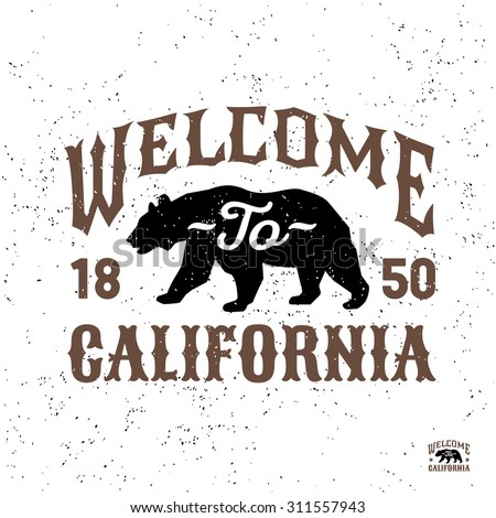 """monochrome patriotic hipster vintage label , badge, crest """"welcome to california"""" for flayer poster logo or t-shirt apparel clothing print with lettering and bear - stock vector"""