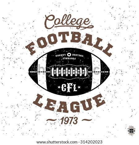 """monochrome sport hipster vintage label , badge, crest """"college football league"""" for flayer poster logo or t-shirt apparel clothing print with lettering and ball - stock vector"""