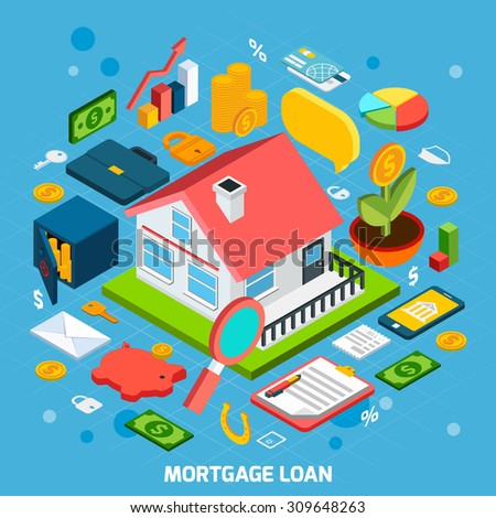 Mortgage loan concept with isometric house and banking icons set vector illustration - stock vector