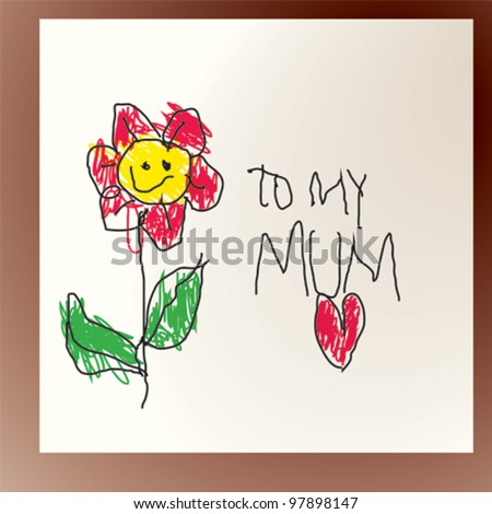 Mother's day / Child's drawing - stock vector
