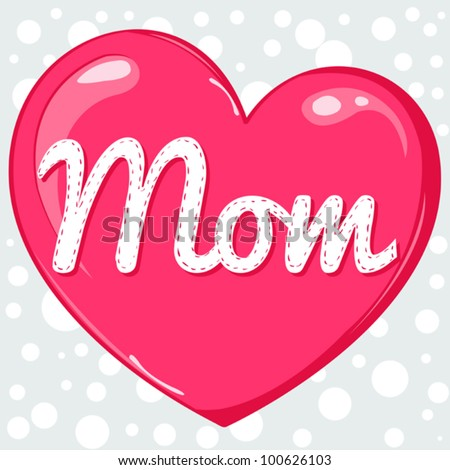 Mothers day card with heart - stock vector