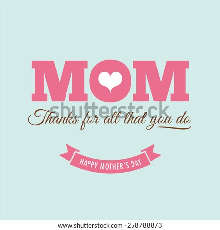 Mothers day card with quote : Thanks for all what you do - stock vector