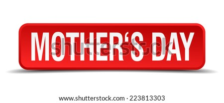 mothers day red 3d square button isolated on white - stock vector