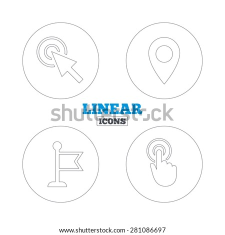 Mouse cursor icon. Hand or Flag pointer symbols. Map location marker sign. Linear outline web icons. Vector - stock vector
