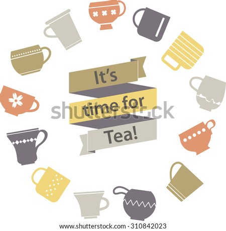 "Multicolor origami ribbon with lettering ""It's time for Tea"" and various teacups background. Cute symbol of Tea Party. Rest Tagline. Circle label. Cups and mugs collection in goldy colors. - stock vector"
