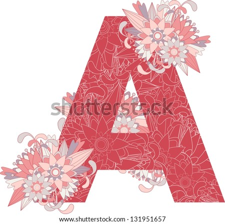 Multicolor patterned letter A with floral elements. Vector illustration - stock vector