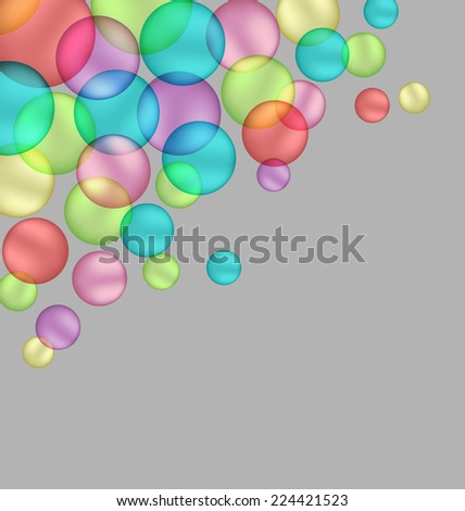 Multicolored bubbles isolated on grey background - stock vector