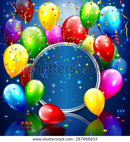 Multicolored inflatable balloons with circle frame and confetti on blue background - stock vector