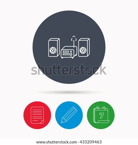 Music center icon. Stereo system sign. Calendar, pencil or edit and document file signs. Vector - stock vector