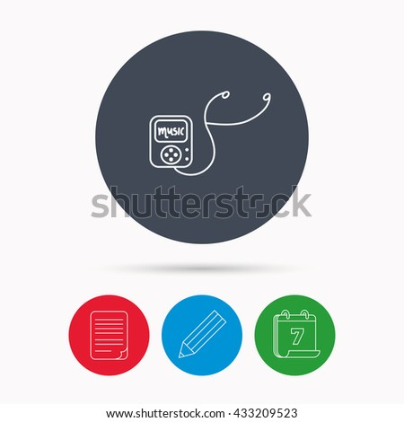 Music player icon. Songs portable device sign. Multimedia sound technology symbol. Calendar, pencil or edit and document file signs. Vector - stock vector