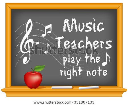 Music Teachers play the right note with music notes, treble clef on staff, wood frame blackboard with sticks of chalk and apple. EPS8  compatible. - stock vector
