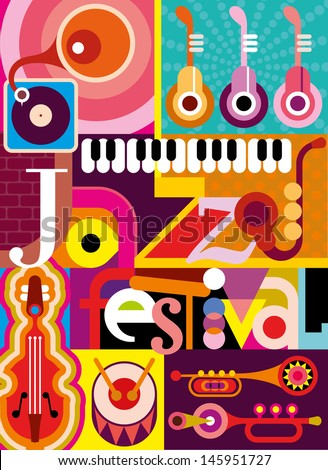 "Musical abstract collage - vector illustration with musical instruments and inscription ""Jazz Festival"". Design with fonts. - stock vector"