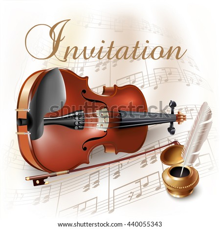 Musical background series. Classical violin, isolated on white background with musical notes and the 'Invitation' wording. Vector illustration - stock vector