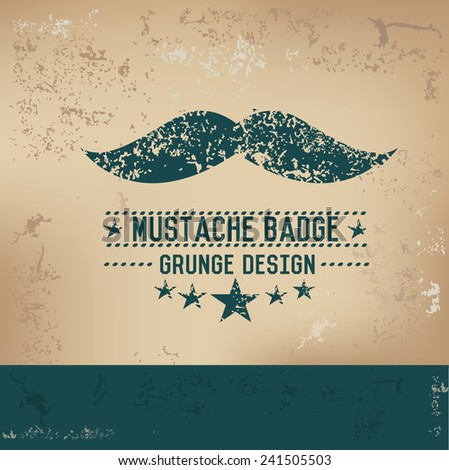 Mustache design on old background,grunge vector - stock vector