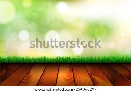 Natural background with wooden floor, grass and green bokeh - vector illustration with place for your text - stock vector
