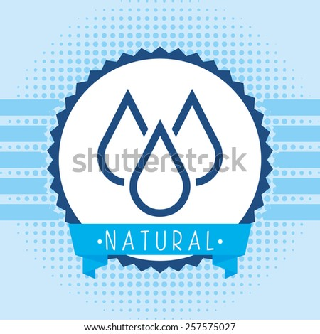 natural water design, vector illustration eps10 graphic  - stock vector