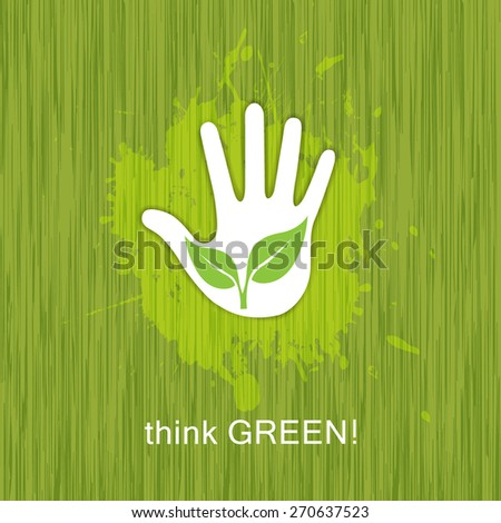 Nature concept with green leaves and the text think Green. - stock vector