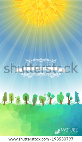 Nature vector background. Sun in the sky. Vector geometric trees and sun, grass silhouettes. There is place for your text on the Earth and in the sky. - stock vector