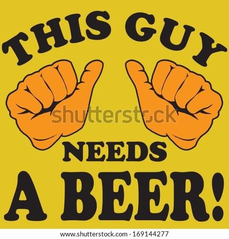 need beer - stock vector
