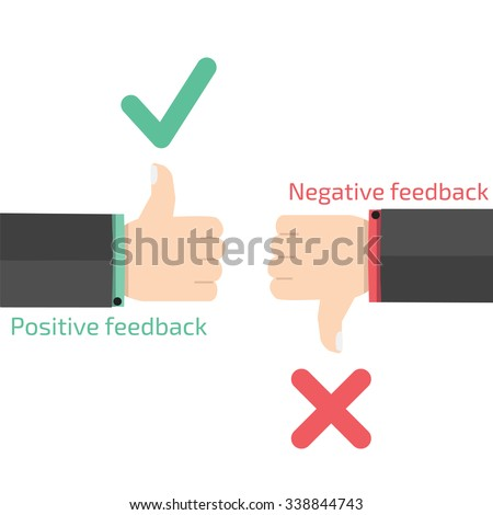 Negative and Positive feedback concept. - stock vector
