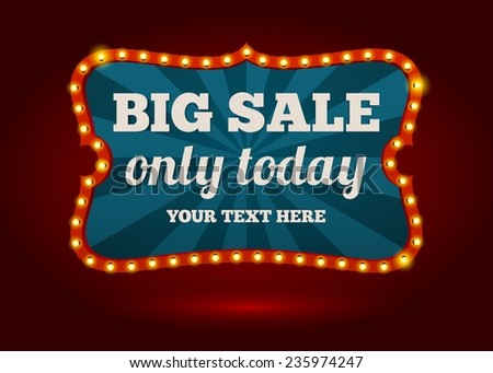 Neon advertising sign - Big Sale  only today - with editable text space surrounded by a row of lights vector illustration - stock vector