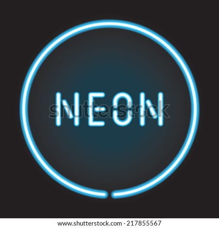 Neon circle with neon sign - stock vector